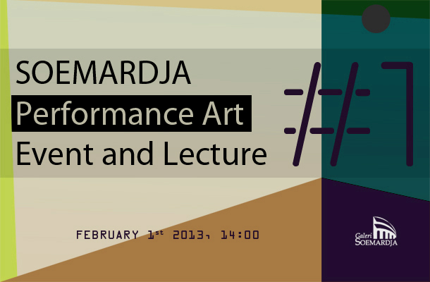 Soemardja Performance Art Event and Lecture #1