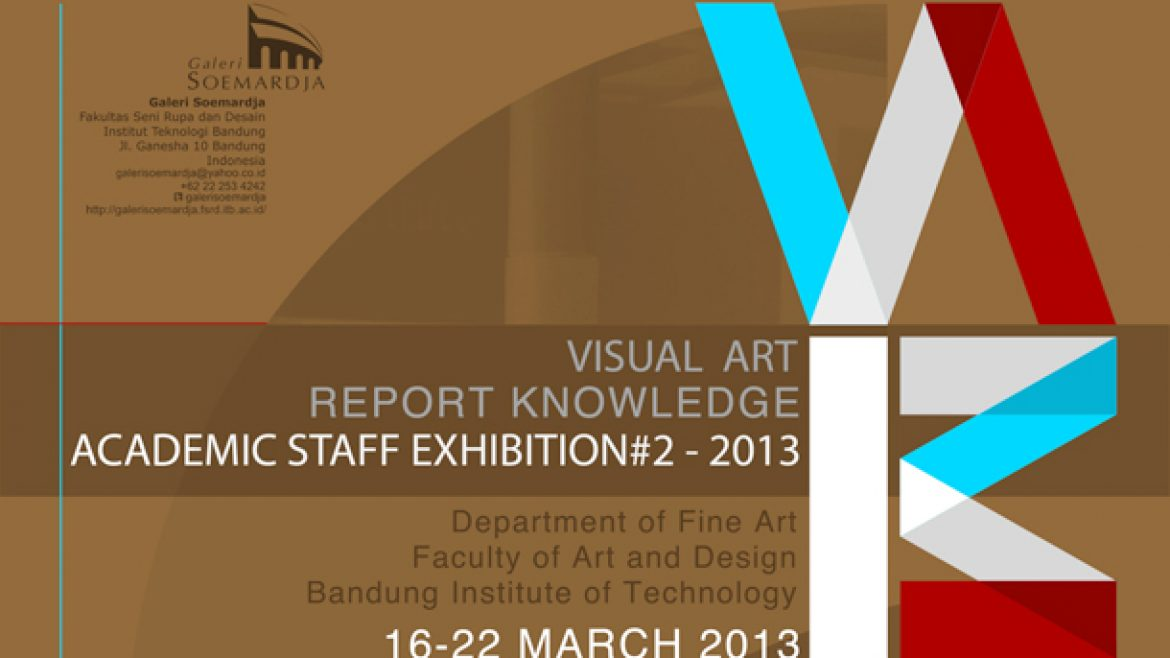 Report Knowledge #2: Academic Staff Exhibition 2013
